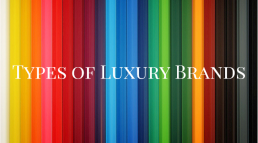 types-of-luxury-brands